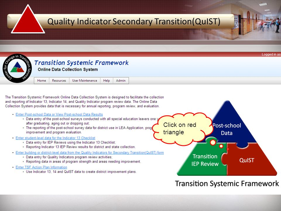Click on red triangle Quality Indicator Secondary Transition(QuIST)