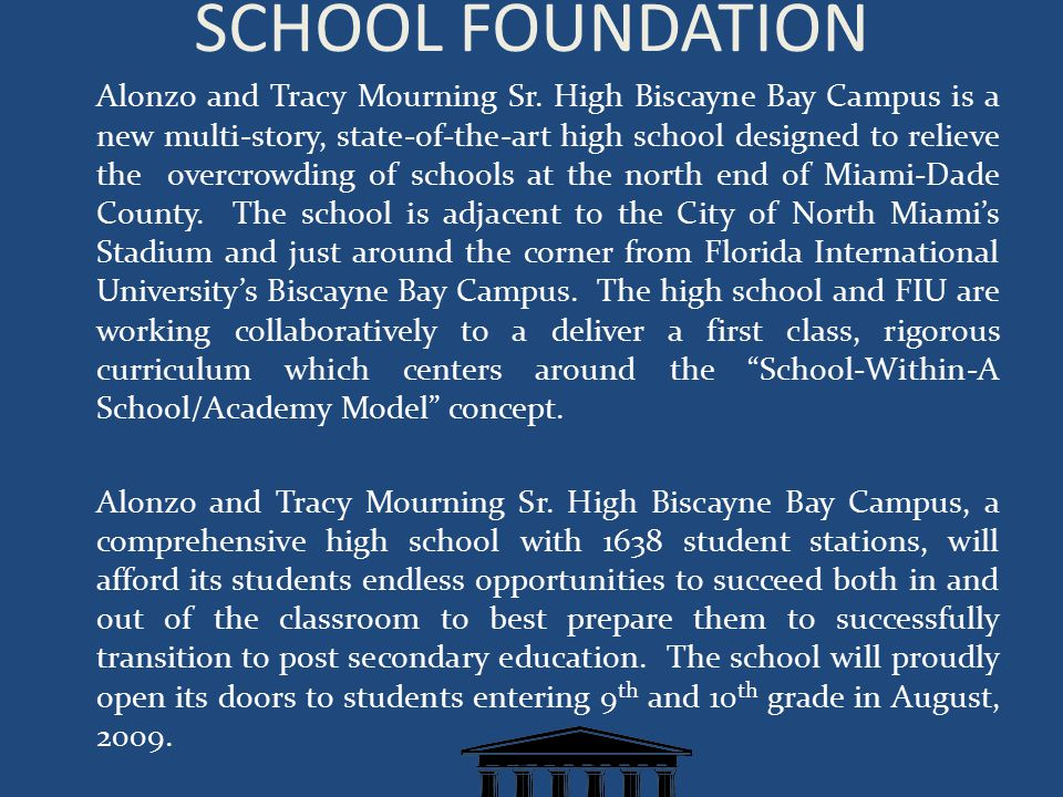 SCHOOL FOUNDATION Alonzo and Tracy Mourning Sr.