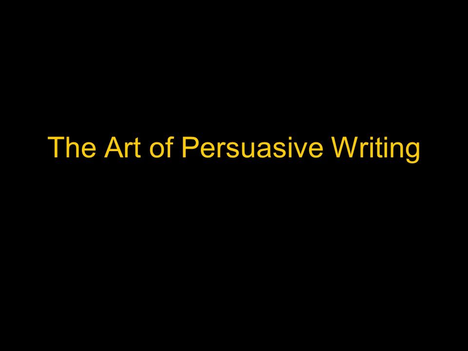 Forms of Persuasive Writing Advertisements Editorials Speeches Propaganda Reviews Blogs Persuasive Essays