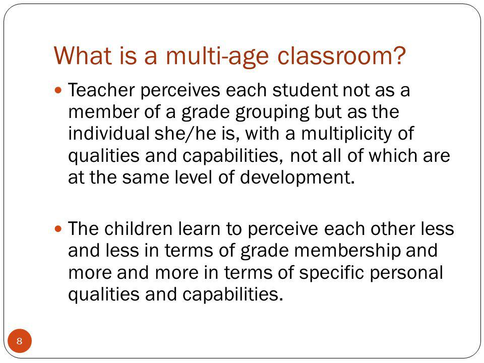 What is a multi-age classroom.