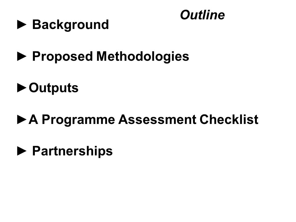 Background ►Study: undertake a comparative analysis of school feeding and school-based nutrition programme using human-rights based indicators for the purpose of evaluating the effectiveness of those programmes.