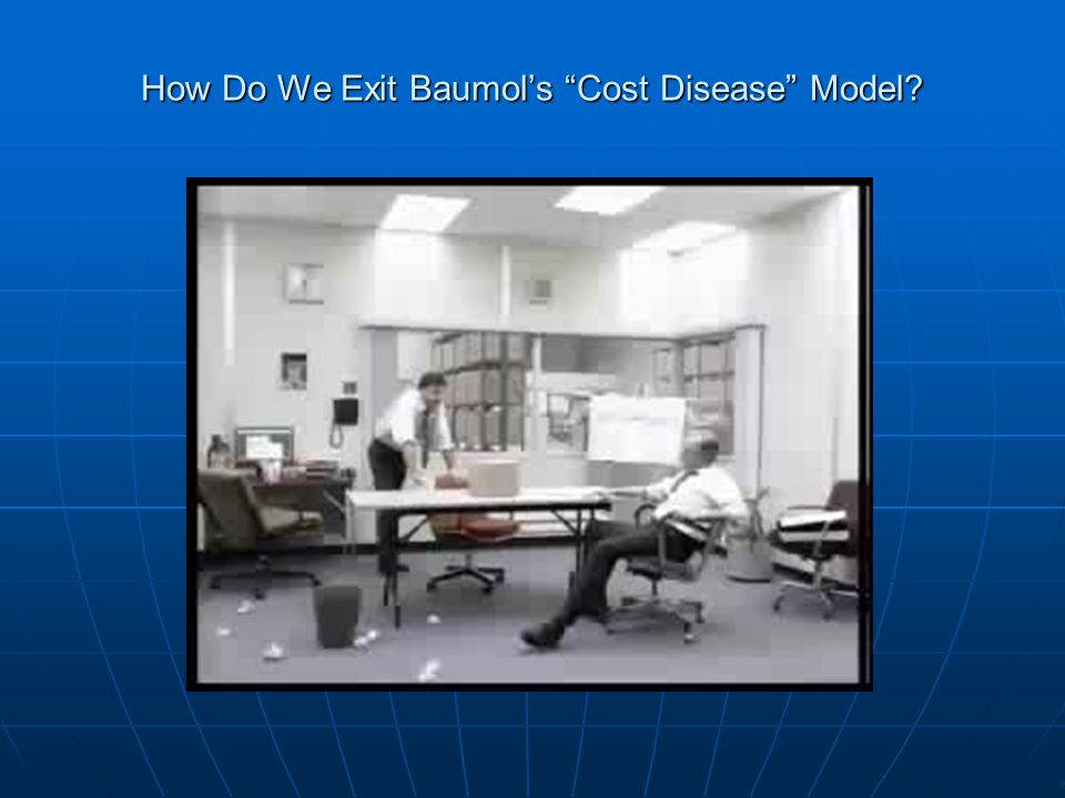 """How Do We Exit Baumol's """"Cost Disease"""" Model?"""