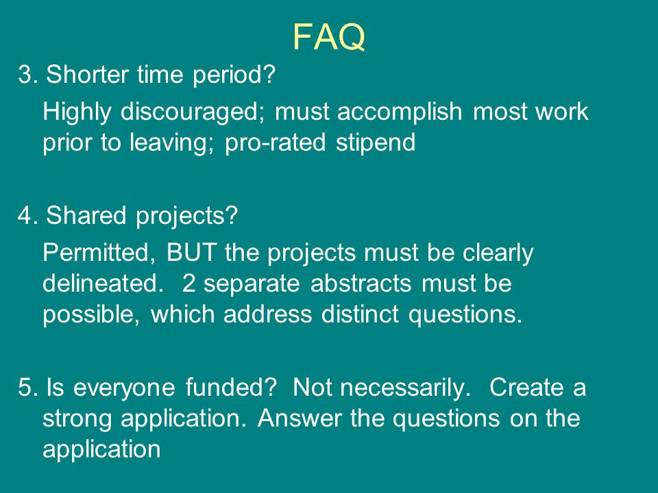 FAQ 3. Shorter time period.