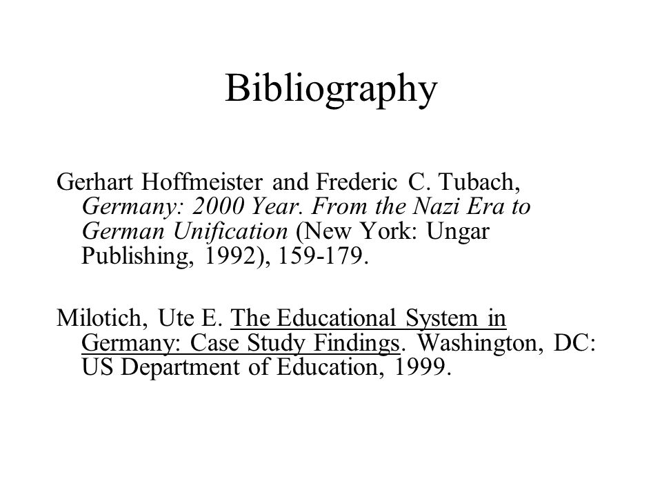 Bibliography Gerhart Hoffmeister and Frederic C. Tubach, Germany: 2000 Year.