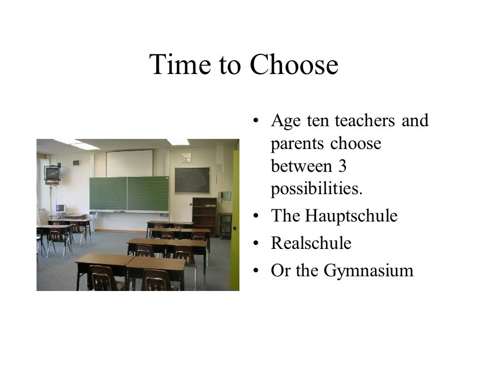 Time to Choose Age ten teachers and parents choose between 3 possibilities.