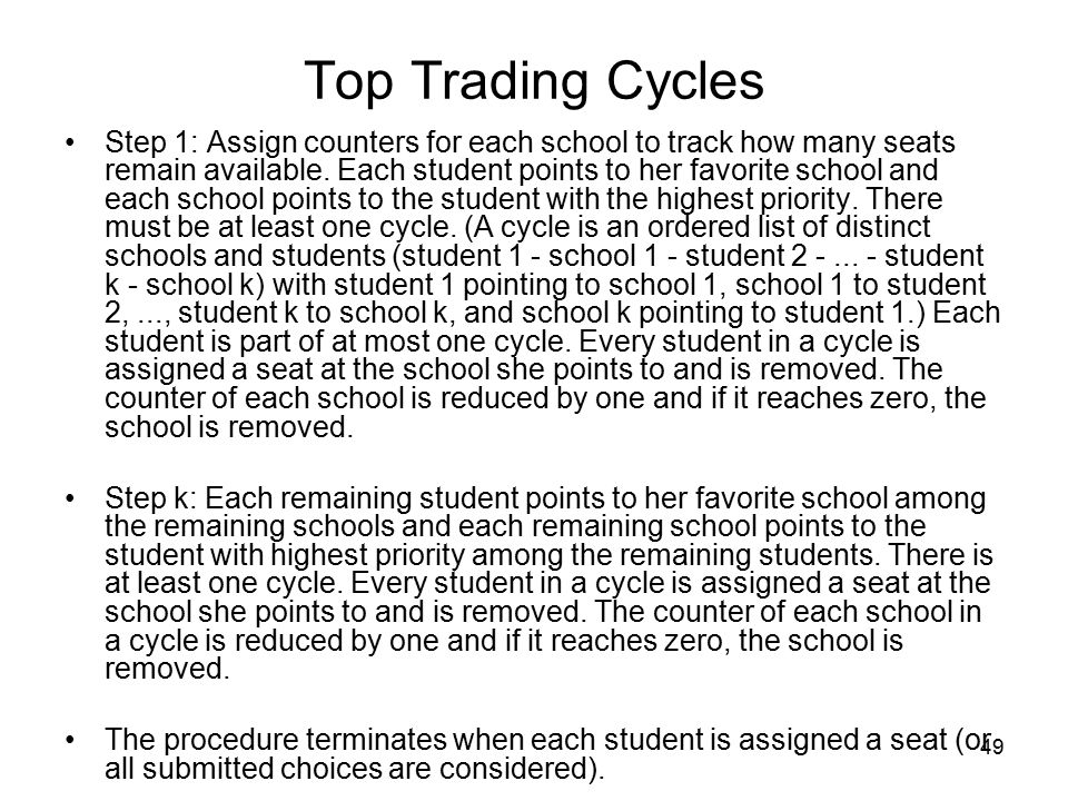 49 Top Trading Cycles Step 1: Assign counters for each school to track how many seats remain available.