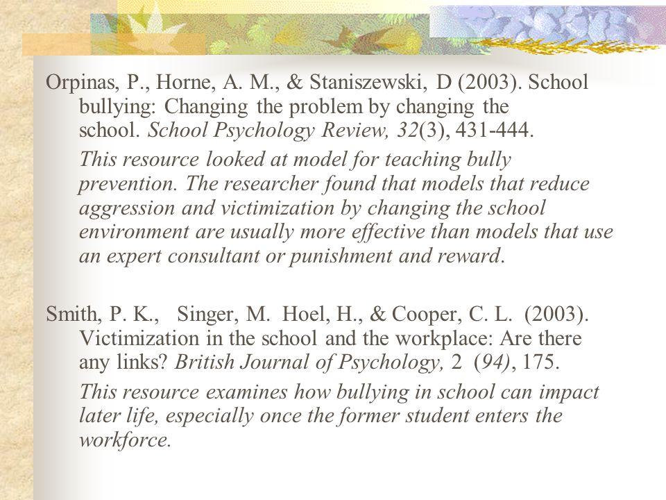Orpinas, P., Horne, A.M., & Staniszewski, D (2003).