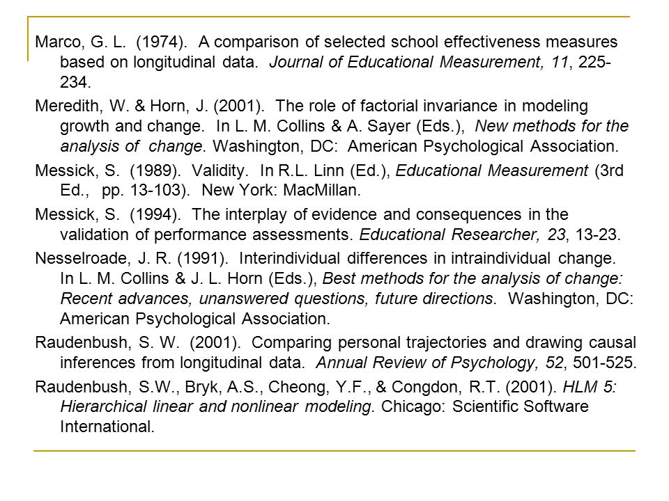 Marco, G. L. (1974). A comparison of selected school effectiveness measures based on longitudinal data. Journal of Educational Measurement, 11, 225- 2