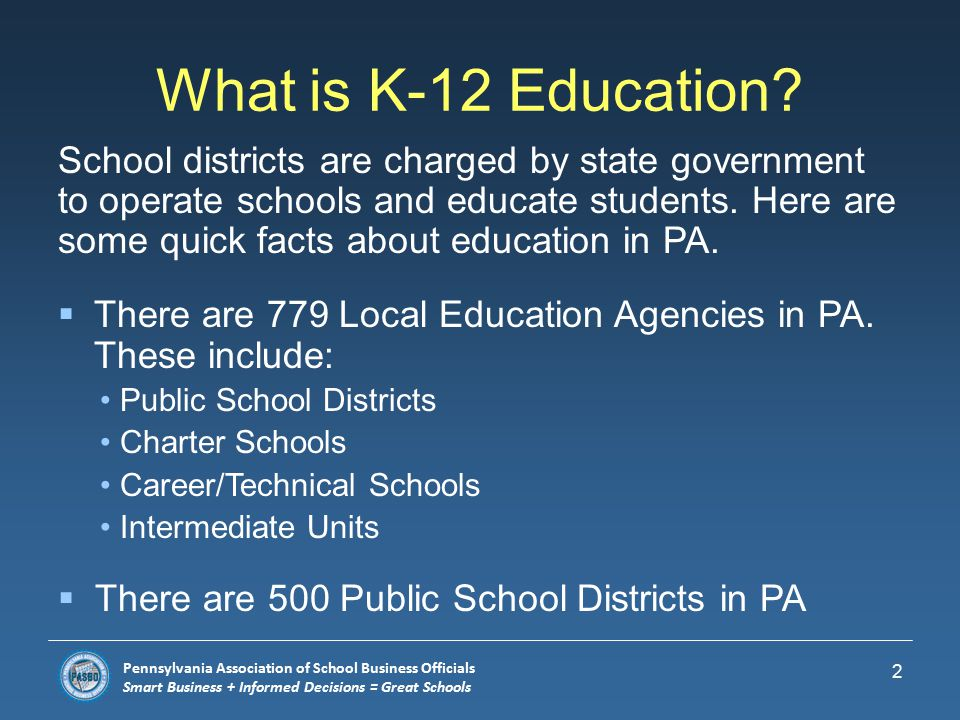 Pennsylvania Association of School Business Officials Smart Business + Informed Decisions = Great Schools CAREER DAY 1 Careers in School Business Management