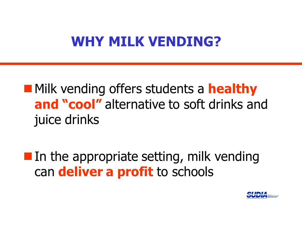 WHY MILK VENDING.