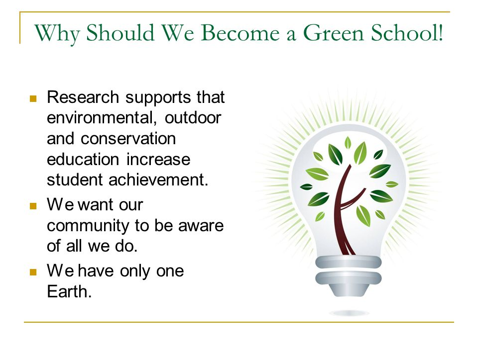 Why Should We Become a Green School.