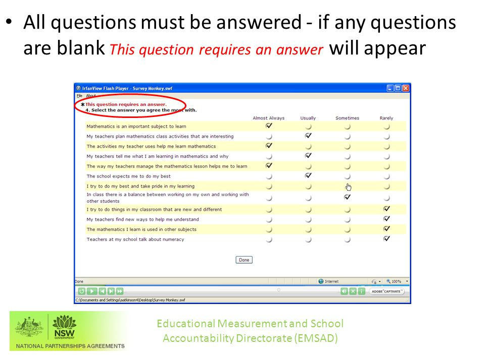 All questions must be answered - if any questions are blank This question requires an answer will appear Educational Measurement and School Accountability Directorate (EMSAD)