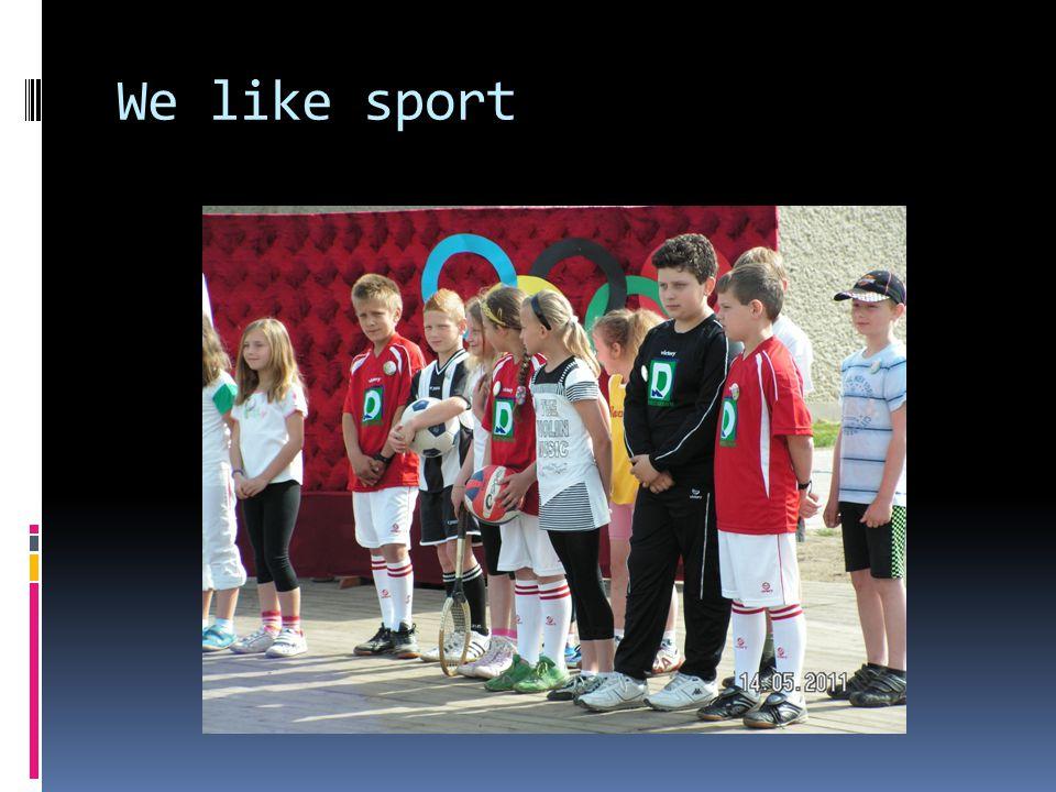 We like sport