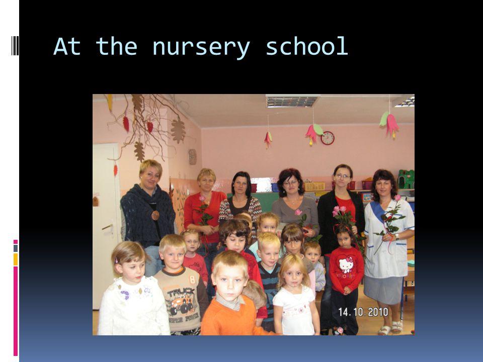 At the nursery school