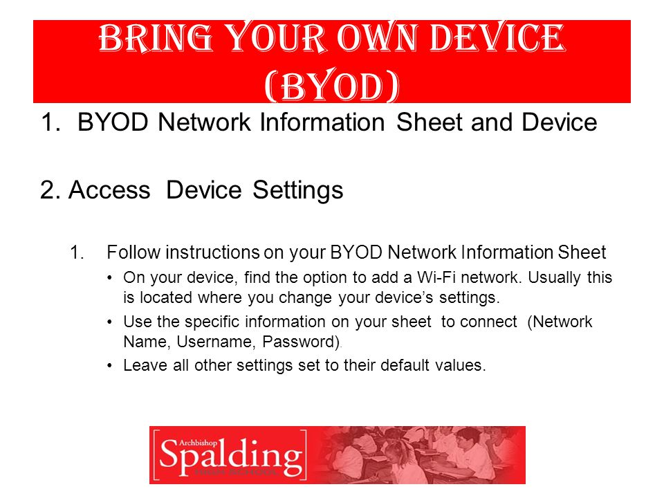 1.BYOD Network Information Sheet and Device 2.