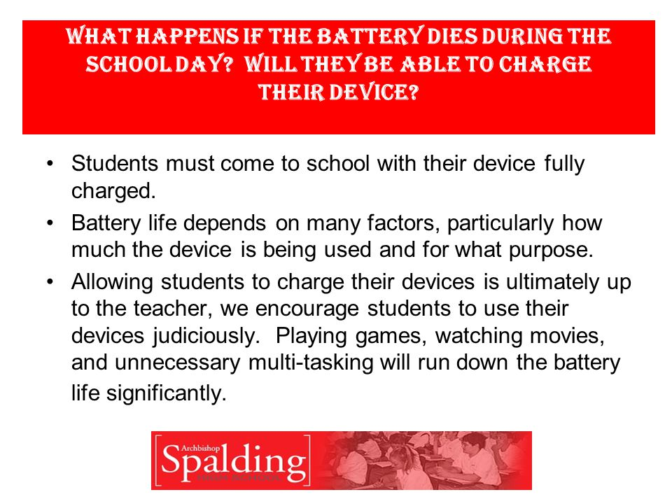 What happens if the battery dies during the school day.
