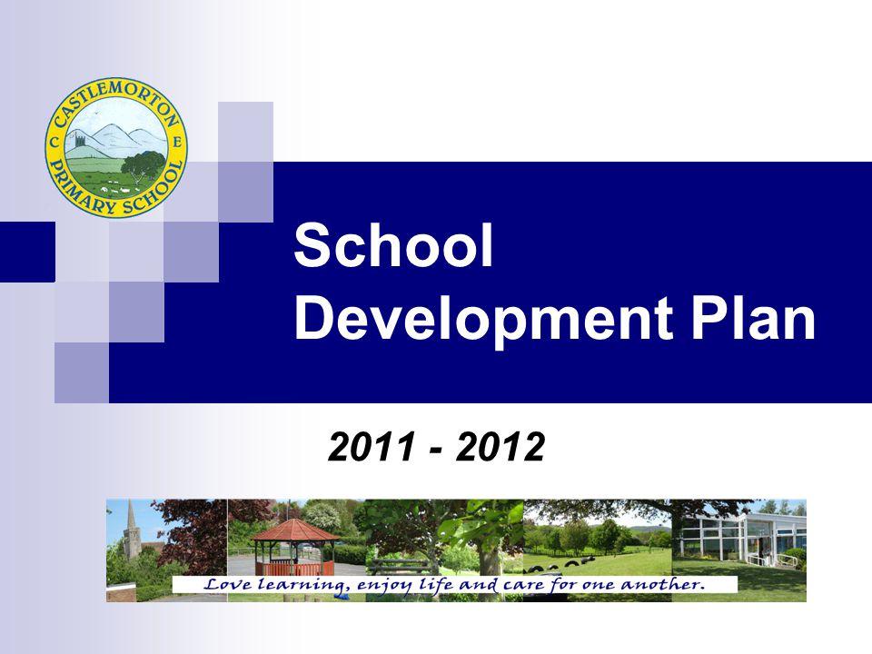 School Development Plan 2011 - 2012