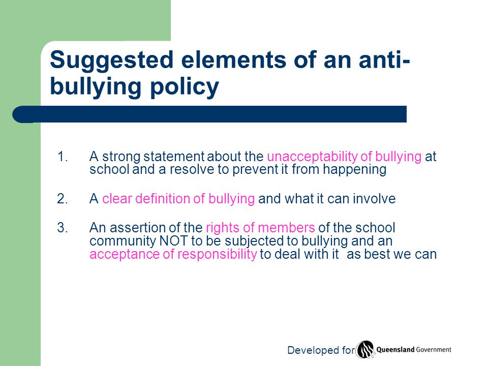 Suggested elements of an anti- bullying policy 1.