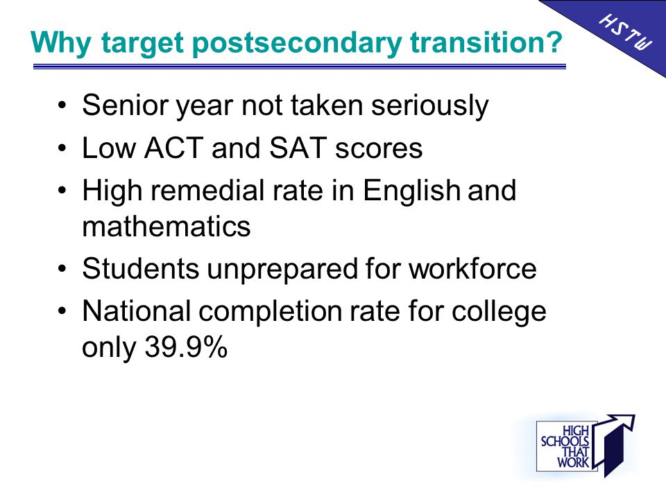 Why target postsecondary transition.
