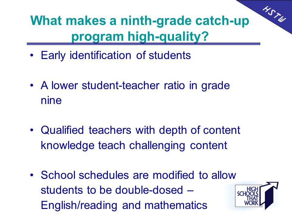 What makes a ninth-grade catch-up program high-quality.