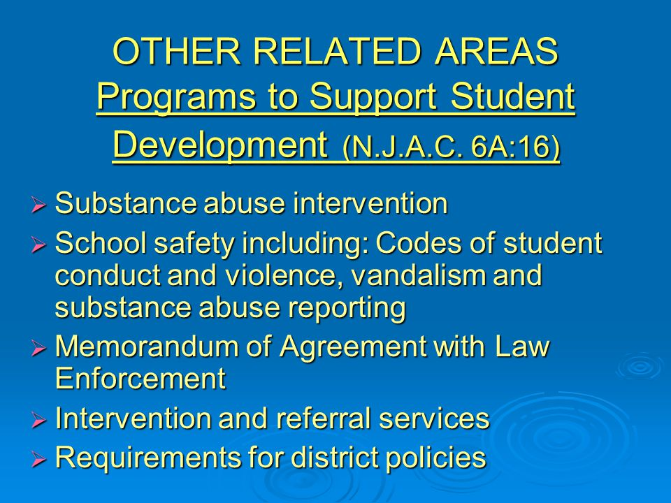 OTHER RELATED AREAS Programs to Support Student Development (N.J.A.C.