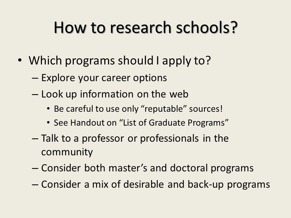 How to research schools. Which programs should I apply to.