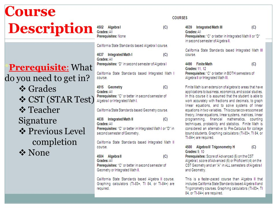 Course Description *Prerequisite: What do you need to get in.