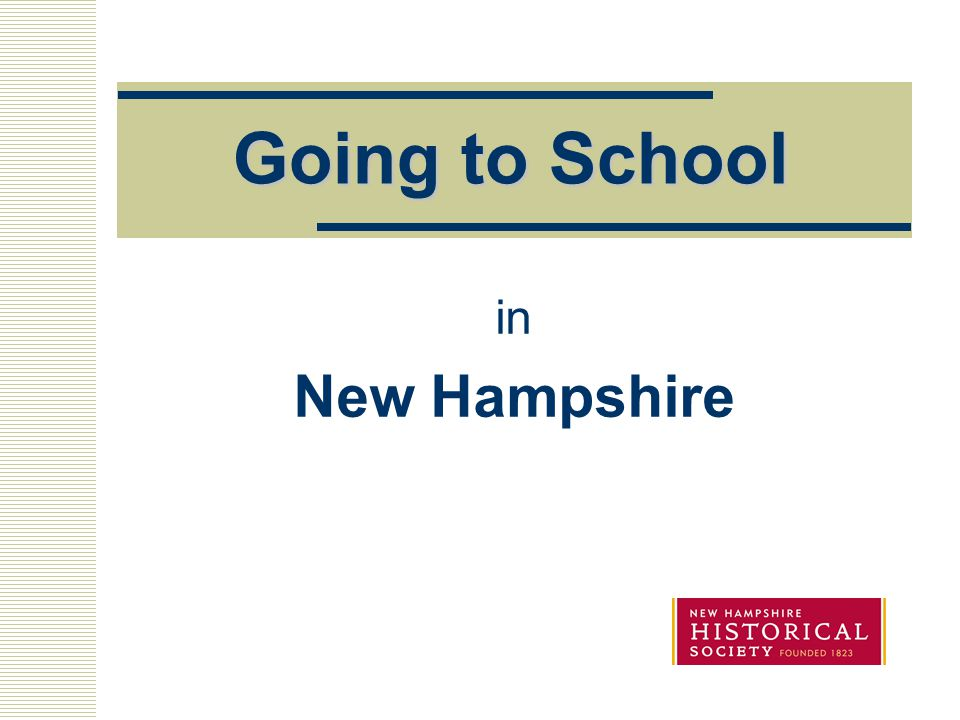 Going to School in New Hampshire