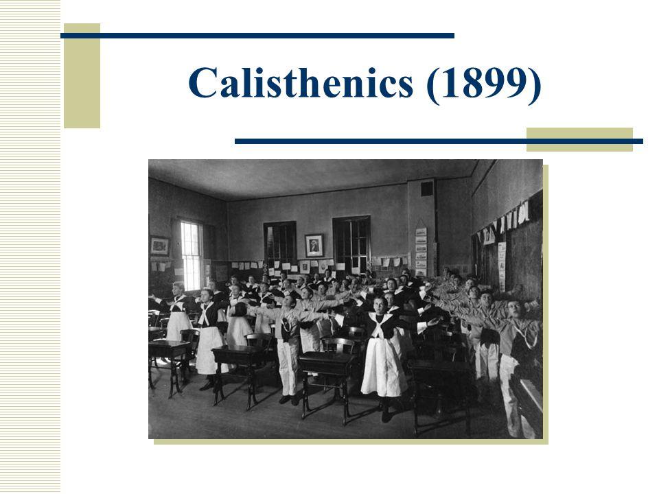 Calisthenics (1899)