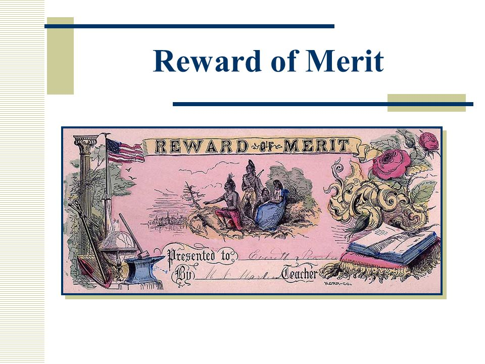 Reward of Merit