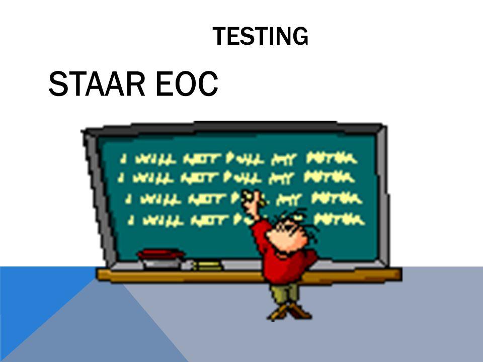 TESTING STAAR EOC