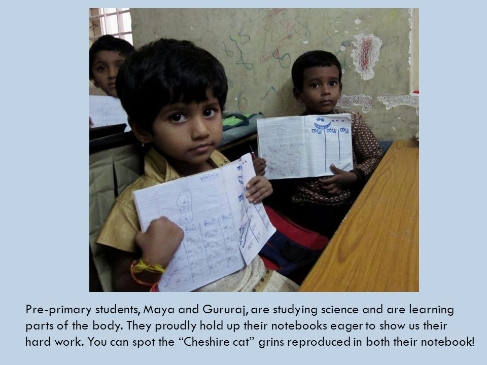 Pre-primary students, Maya and Gururaj, are studying science and are learning parts of the body.