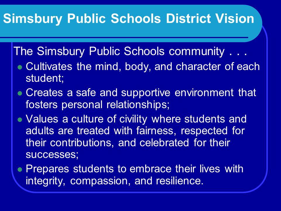 The Simsbury Public Schools community...