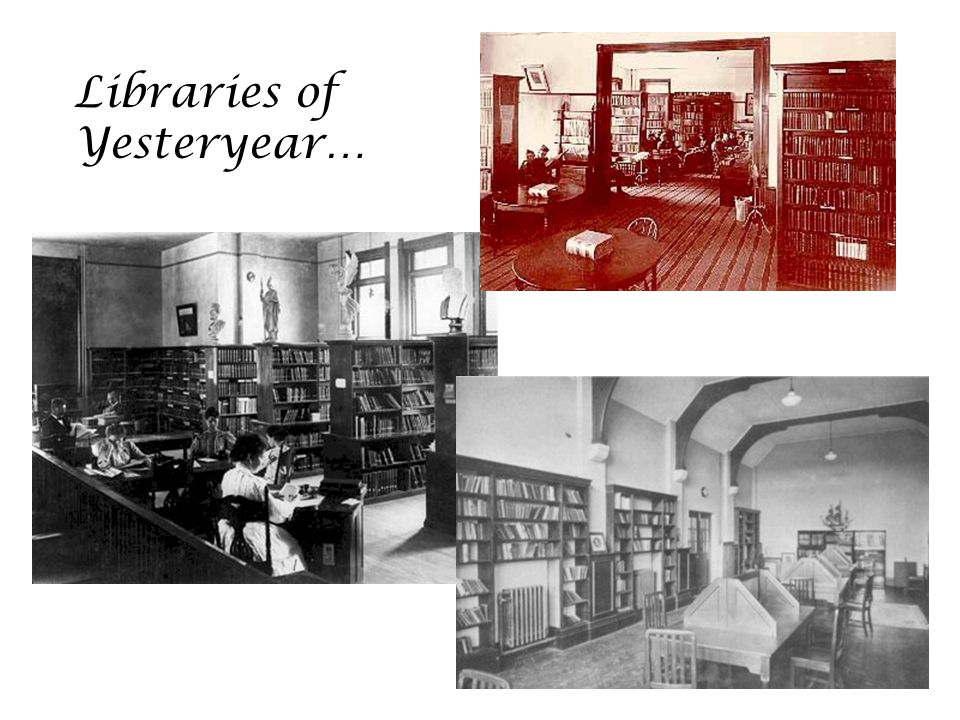 Libraries of Yesteryear…