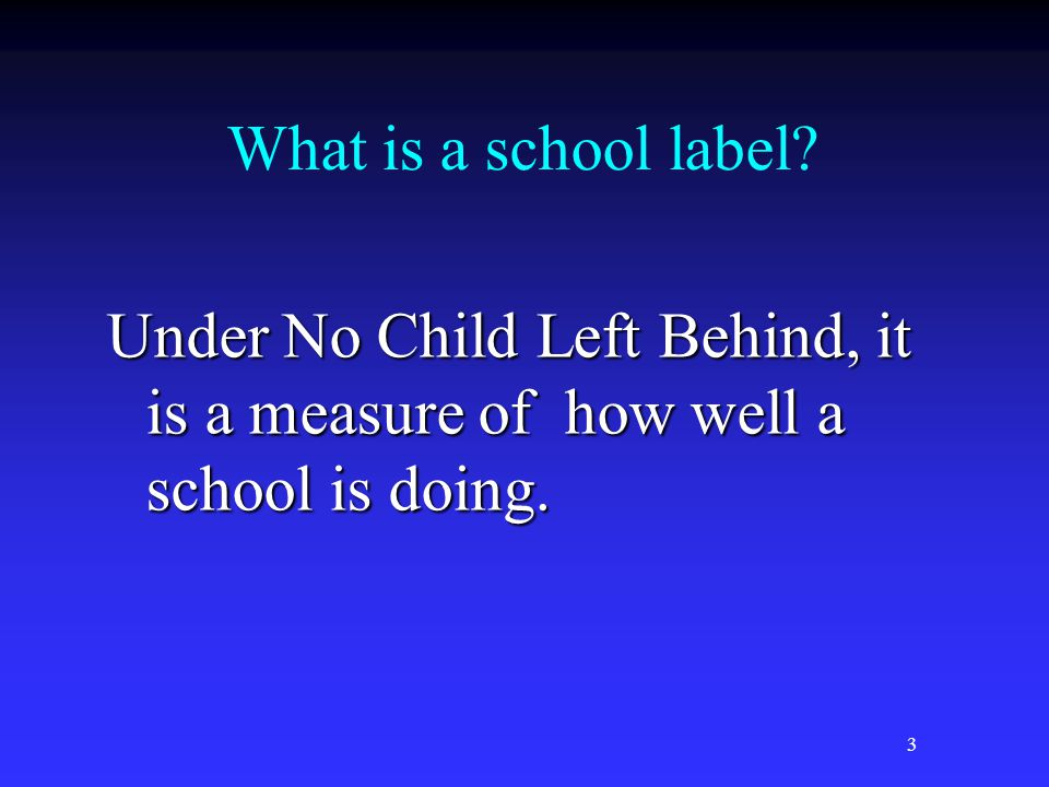 3 What is a school label.