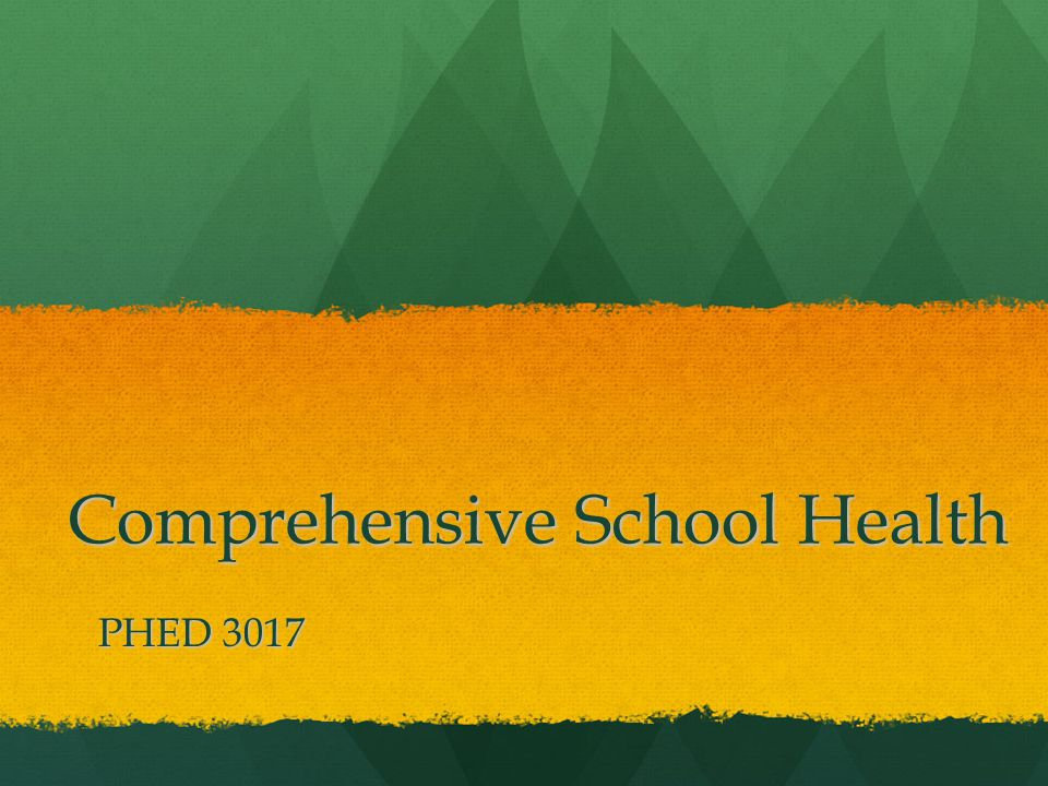 Comprehensive School Health PHED 3017