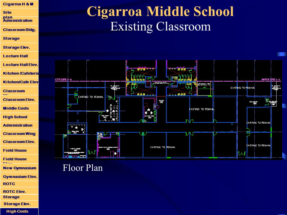 Cigarroa Middle School Existing Classroom Floor Plan Administration Classroom Bldg.
