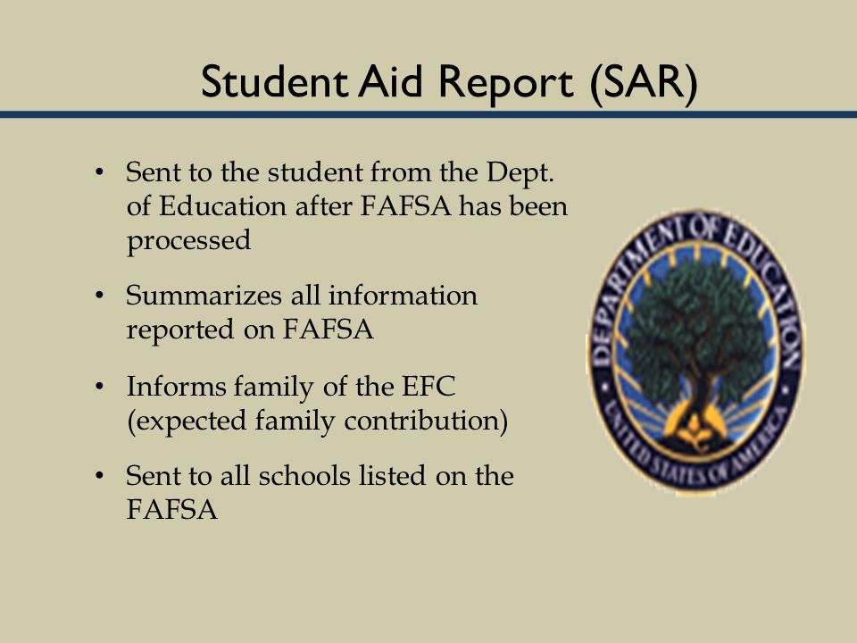 Student Aid Report (SAR) Sent to the student from the Dept.
