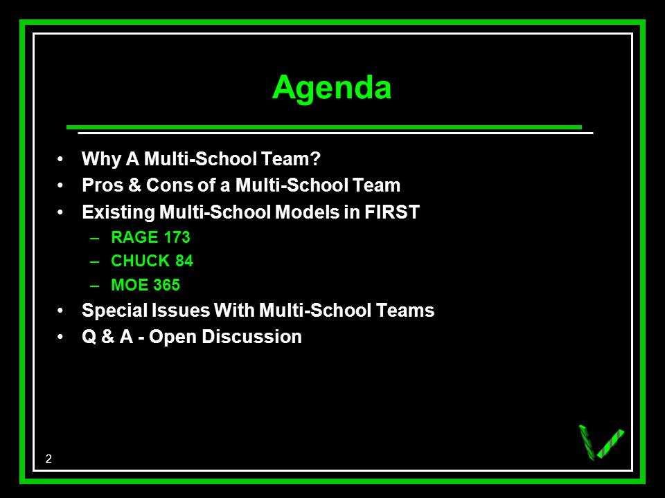 2 Agenda Why A Multi-School Team.