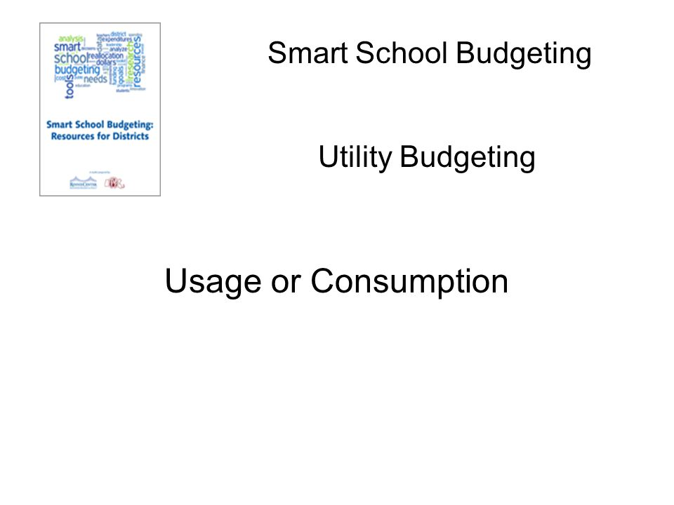 Smart School Budgeting Usage or Consumption Utility Budgeting