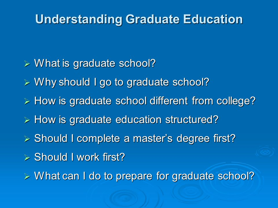 What can I do to prepare for a graduate education.