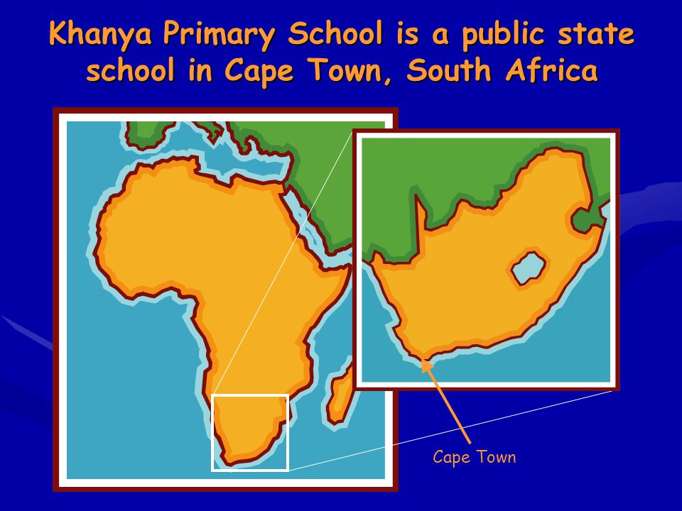 Khanya Primary School is a public state school in Cape Town, South Africa Cape Town