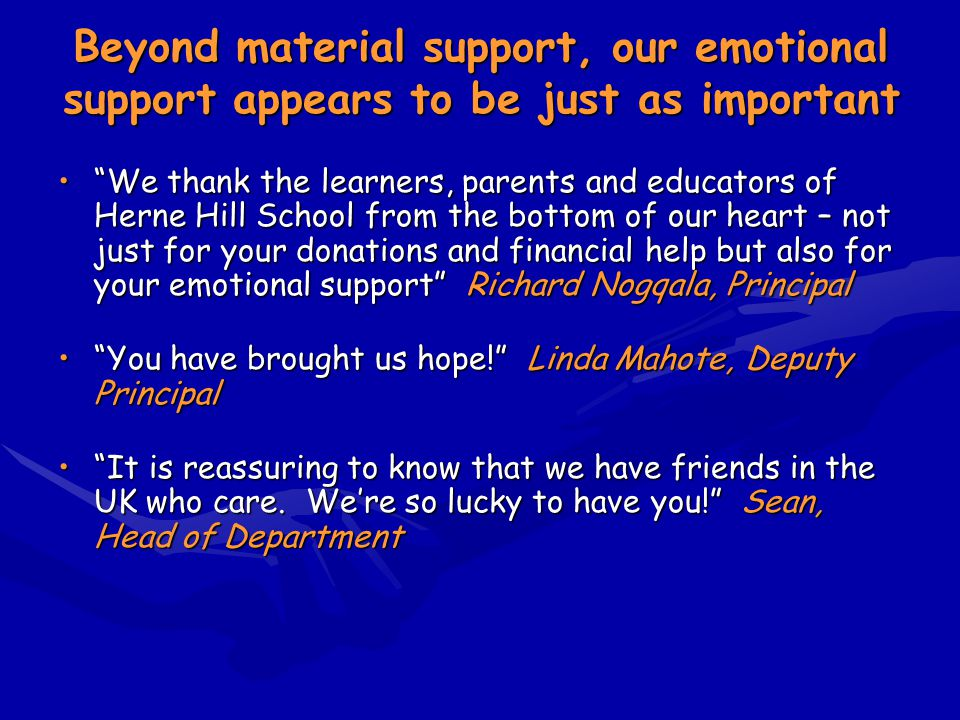 """Beyond material support, our emotional support appears to be just as important """"We thank the learners, parents and educators of Herne Hill School from"""