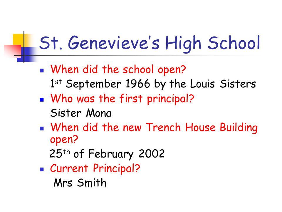 St.Genevieve's High School When did the school open.