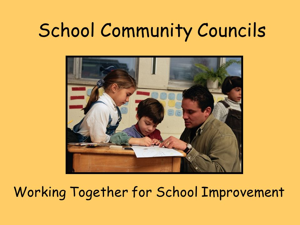 School Community Councils Working Together for School Improvement