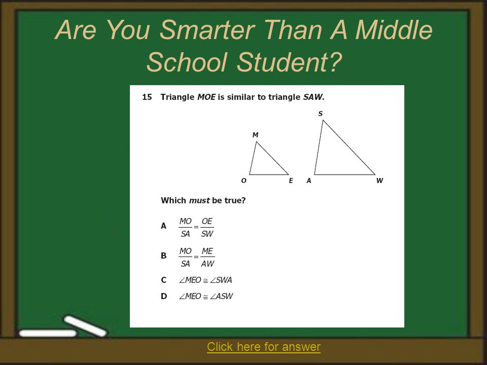 Are You Smarter Than A Middle School Student? Click here for answer