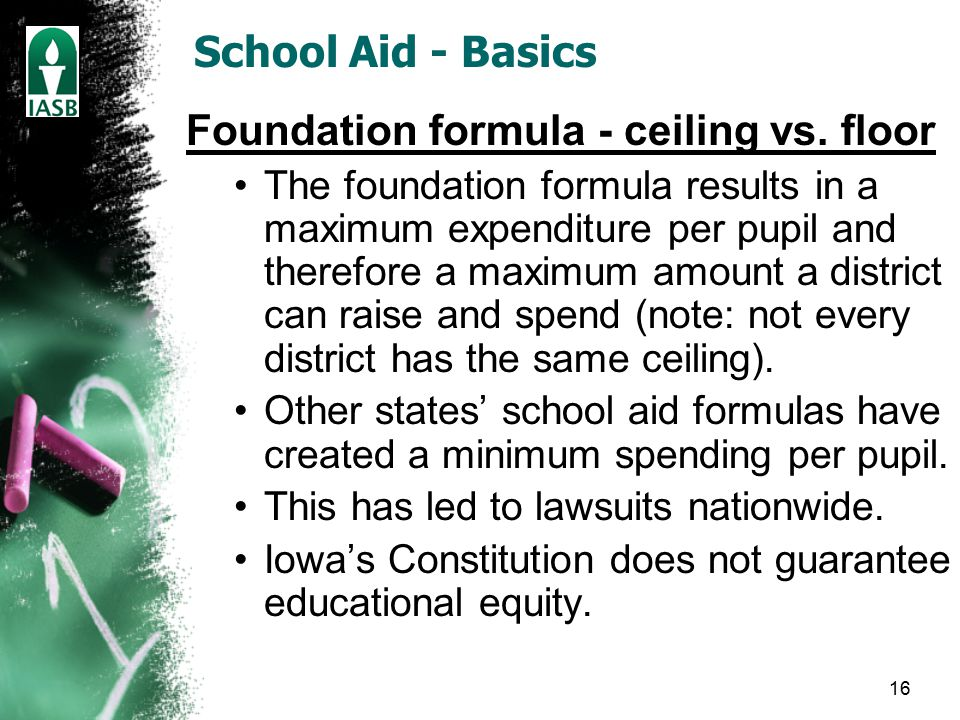 16 School Aid - Basics Foundation formula - ceiling vs.