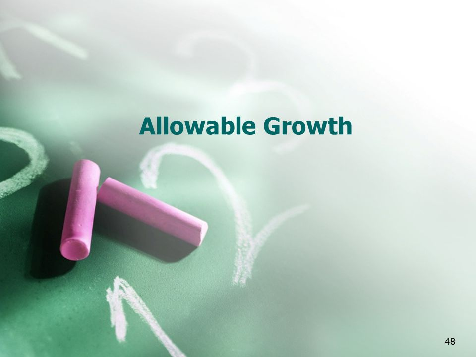 48 Allowable Growth