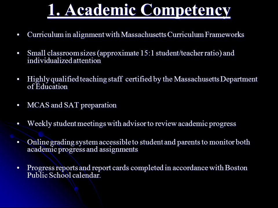 1. Academic Competency Curriculum in alignment with Massachusetts Curriculum FrameworksCurriculum in alignment with Massachusetts Curriculum Framework