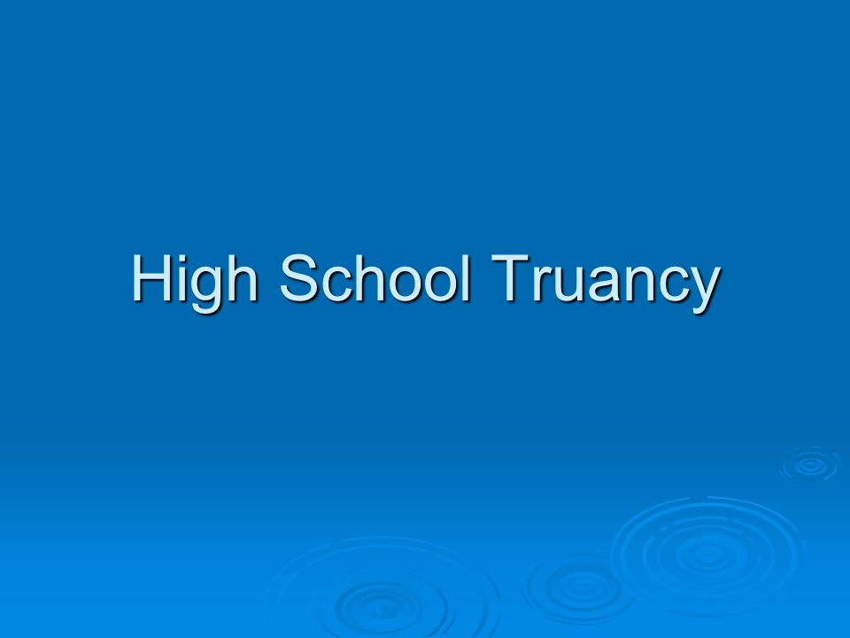 What is Truancy. Truancy is the first sign of trouble in a young person's life.
